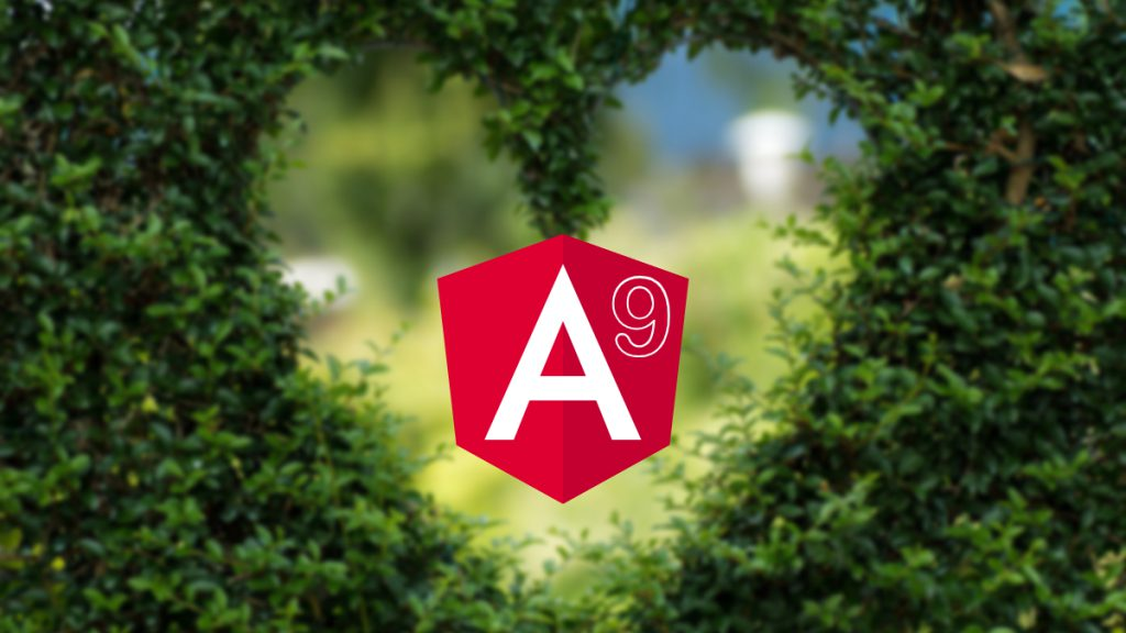 Angular 9 Features AOT, Ivy, & How to Upgrade